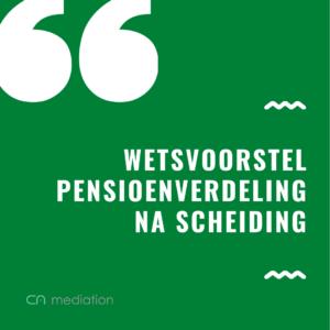 Wetsvoorstel pensioenverdeling na scheiding